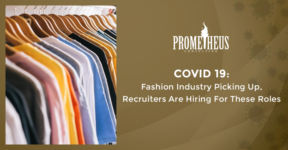 COVID 19: Fashion Industry Picking Up, Recruiters Are Hiring For These Roles